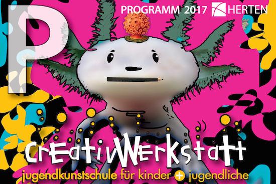Creativwerkstatt Jugendkunstschule Herten Programm 2017