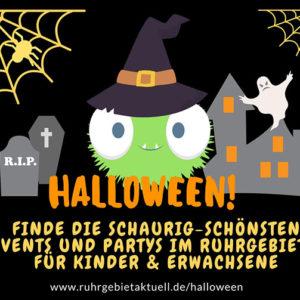 Die schaurig-schönsten Halloweenveranstaltungen im Ruhrgebiet gibt es auf VIP Ruhrgebiet www.ruhrgebietaktuell.de dem smarten Eventguide an der Ruhr für Kinder und Erwachsene