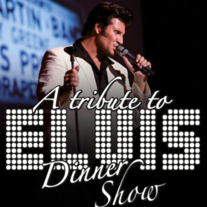 A TRIBUTE TO ELVIS - WORLD of DINNER Foto: © WORLD of DINNER/Steven Pitman
